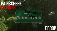 The Painscreek Killings — обзор игры