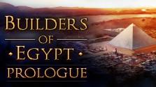 Builders of Egypt: Prologue Зарождения Египта.