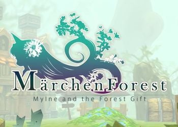 Marchen Forest: Mylne and the Forest Gift
