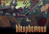 Blasphemous: Обзор