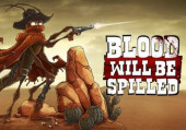 Blood will be Spilled: Обзор