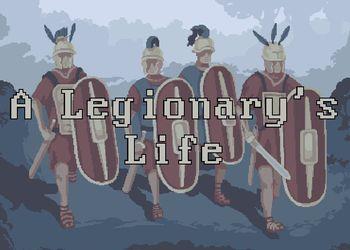 Legionary's Life, A