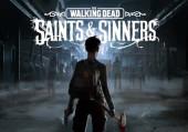 The Walking Dead: Saints & Sinners: +7 трейнер