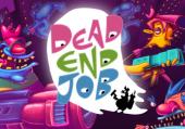Dead End Job: Обзор