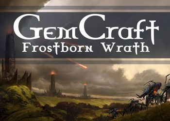 GemCraft - Frostborn Wrath