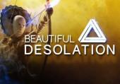 Beautiful Desolation: Обзор