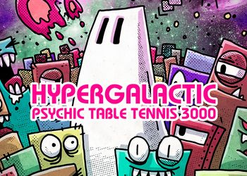 Hypergalactic Psychic Table Tennis 3000