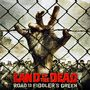 Land of the Dead: Road to Fiddler's Green