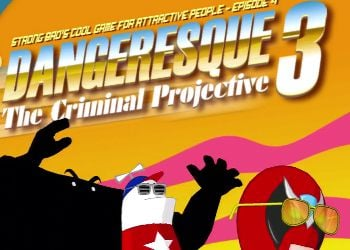 Strong Bad's Cool Game for Attractive People: Episode 4 - Dangeresque 3: The Criminal Projective