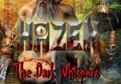 Hazen: The Dark Whispers