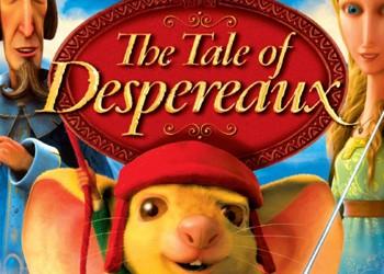 Tale of Despereaux, The