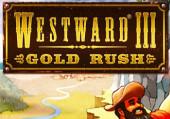 Westward 3: Gold Rush