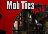 Mob Ties: Tokyo