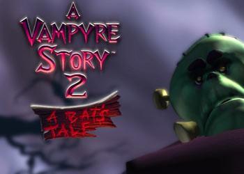 Vampyre Story 2: A Bat's Tale, A