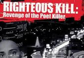 Righteous Kill 2: Revenge of the Poet Kille