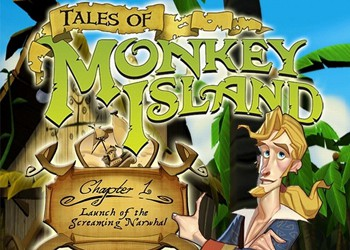 Tales of Monkey Island: Chapter 1 - Launch of the Screaming Narwhal
