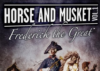 Horse and Musket: Volume 1, Frederick the Great