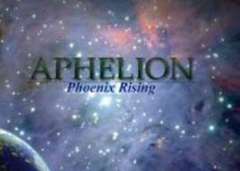 Aphelion: Phoenix Rising
