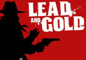 Lead and Gold: Gangs of the Wild West: Превью