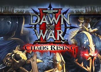 Warhammer 40.000: Dawn of War 2 – Chaos Rising