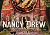 Nancy Drew: Warnings at Waverly Academy: советы и тактика