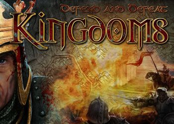 Defend and Defeat: Kingdoms