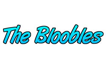 Bloobles, The