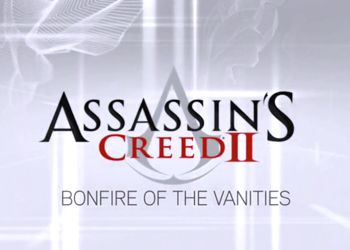 Assassin's Creed 2: Bonfire of the Vanities