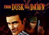 Обзор игры From Dusk Till Dawn