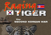 Raging Tiger: The Second Korean War