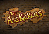 Ass Kickers, The