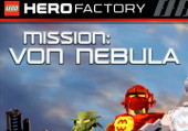 LEGO Hero Factory - Mission: Von Nebula