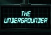 Undergrounder, The