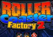 Roller Coaster Factory 2