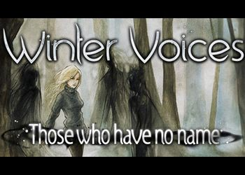 Winter Voices Episode 1: Those Who Have No Name