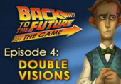 Back to the Future: The Game - Episode 4. Double Visions: Прохождение