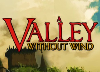Valley Without Wind, A