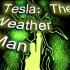 Системные требования Tesla: The Weather Man