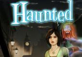 Haunted: Прохождение