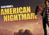 Обзор игры Alan Wake's American Nightmare