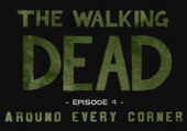 Walking Dead: Episode 4 - Around Every Corner, The