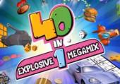40-in-1: Explosive Megamix