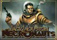 Jack Houston and the Necronauts