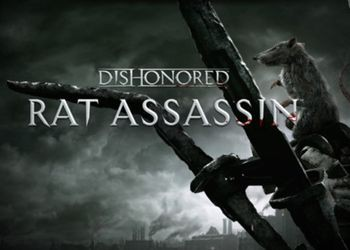Dishonored: Rat Assassin