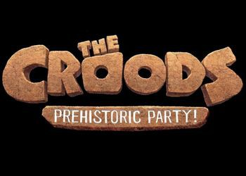 Croods: Prehistoric Party!, The