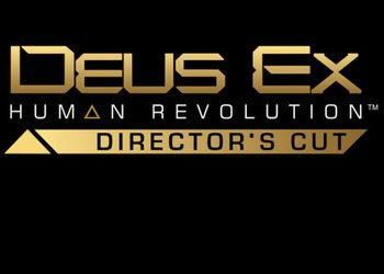 Deus Ex: Human Revolution Director's Cut