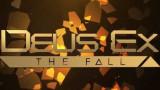 Deus Ex: The Fall [Обзор игры]