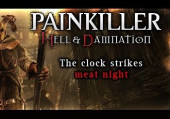 Painkiller: Hell & Damnation - The Clock Strikes Meat Night
