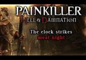 Painkiller: Hell & Damnation - The Clock Strikes Meat Night