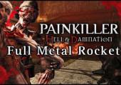 Painkiller: Hell & Damnation - Full Metal Rocket